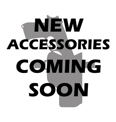 NEW ACCESSORIES COMING SOON